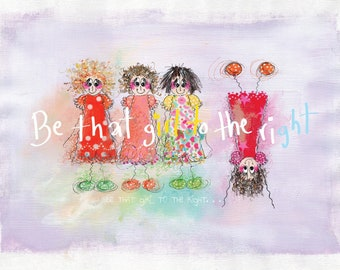 Be that girl to the right!