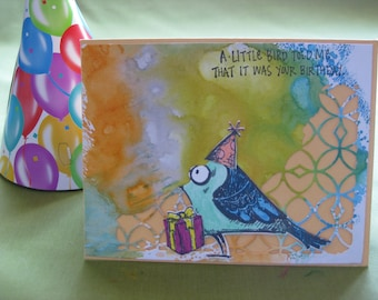 "Handmade Birthday Card - ""A little Birdie told me it was your birthday"""