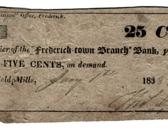 1838 25 Cents Greenfield Mills, MD - Frederick Town Branch Bank Scrip