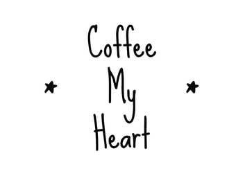 Coffee My Heart