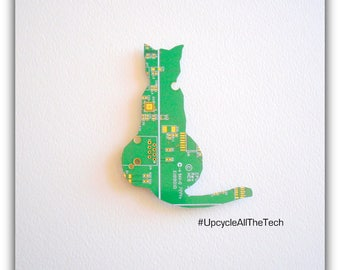 Cat Silhouette Cut Out of Recycled Circuit Board - Choose Option: Magnet, Pin or Hanging Ornament