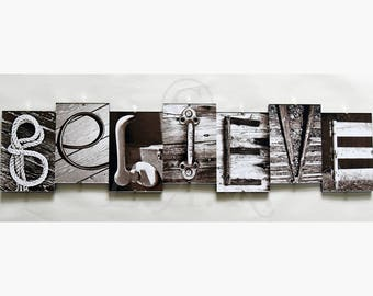 BELIEVE *** Letter Art Reflections, Alphabet Photography Picture