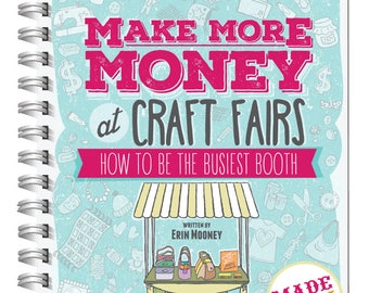 Make More Money at Craft Fairs INSTANT DOWNLOAD ebook