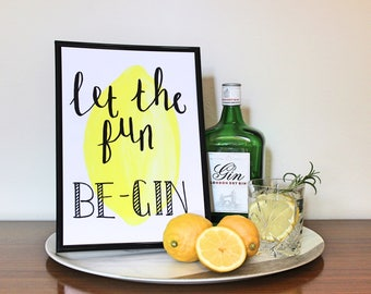 A4 Gin Print - Let the fun be-gin.