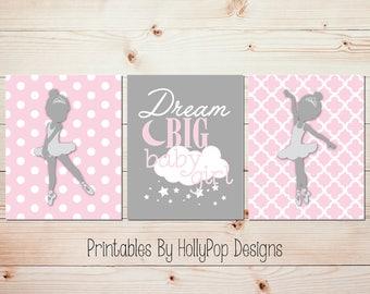Printable nursery art Ballerina nursery art Pink gray nursery decor Dream big baby girl Instant download Print at home art Girls room #1015