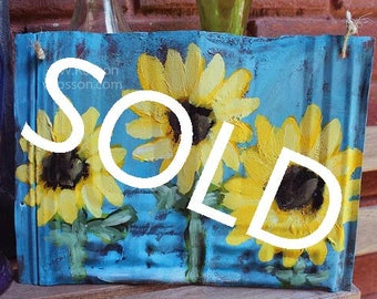 SOLD------------------------------Three Sunflowers Painting, Vintage, Rusted, Metal, Shingle, Original Painting, Garden, Patio, Home Decor,