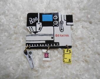 Sewing Machine Pin, Bernina 830, sewing machine pin. Brooch, Decorative Jewelry, stylish pin, sewing motif, collectible, unique sewing pin