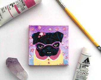 Funny Animal Art, Black Pug Art, Colorful Original Pug Painting, Pug Gift, Small Painting of Dog, Ready to Hang Art, Gifts for Dog Lovers