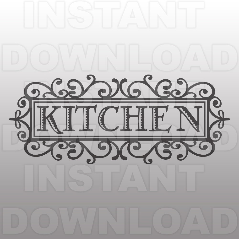 Shabby Chic French Style Kitchen Sign SVG File Commercial