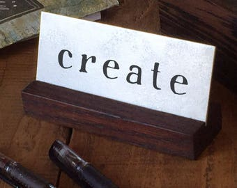 Create Desk Mantra ~ inspirational artwork, metal desk art, live with intention, meditation, metal artwork for small spaces