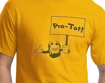 tater tots, funny t-shirt, graphic tees, humor, irony, boyfriend gift, husband gift, geek, nerd, hipster, vintage, abstract, screen print,