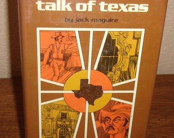 Talk of Texas-Jack Maguire-Hardcover Book w/DJ-1975 Second Printing-Signed