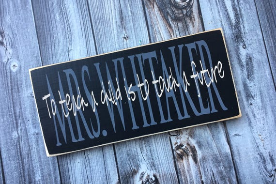 Teacher sign | Teacher Appreciation | Wood Sign | Teacher gift | Personalized | Classroom decor | Style TA5