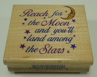 Reach For The Moon And You'll Land Among The Stars Wood Mounted Rubber Stamp By Inkadinkado, Inspiration, 4290