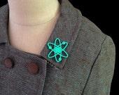 BLACK FRIDAY SALE Atomic Atom Brooch / Pin - Laser Cut Acrylic Atomic Symbol Pin