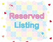 Reserved Listing for Laura S
