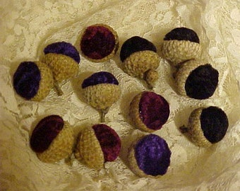Sale in Progress Now~~VELVET ACORNS w/Real Acorn Caps~12 Acorns~NATURALS~Genuine Acorn Caps~~Colored Velvet~~For Your Autumn/Winter Decor