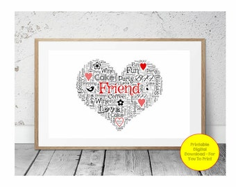 JPEG - Printable - Heart - Friend - Friendship - Best Friend - Words - Personalised - Word Art - Custom - DIY Print