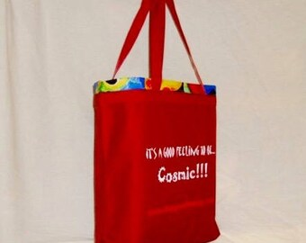 Shopping Tote Bag  Red  It's a good feeling to be... Cosmic... multi color print