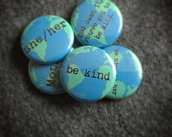"kind earth 1"" button"