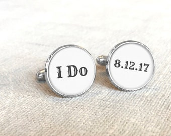 Unique Groom Gift, I Do, Wedding Keepsake, Wedding Cufflinks, Gift from Bride To Groom, Customized Cufflinks, Finance Gift, Gift for Him
