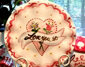Ceramic Plate, Love You So, Mothers Day Gift