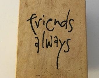 Wordsworth Wood Mounted Rubber Stamp 'Friends Always'