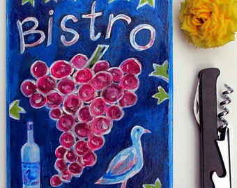 Bistro Sign Kitchen Decor Kitchen Signs Grapes Painting Duck Painting Wine