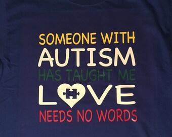 SALE!!  Love Needs No Words. Adult Medium. Autism Awareness shirt.