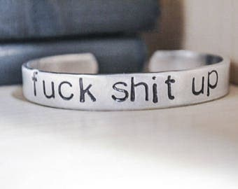 F*ck Sh*t Up Bracelet - Empowerment - Funny Jewelry - Gifts for Angry People - Gifts for Pissed Off Women