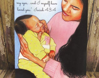"""5"""" x 7"""" Print ~ Mom & Baby ~ Precious in my eyes...I myself have loved you - Isaiah 43:4 ~ Soft Chalk Pastels"""