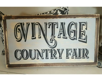 Country Fair Sign, Vintage Signs, Cottage Signs, Fixer Upper Style, Farmhouse Signs, Framed Wood Signs, Rustic Wood Sign Wall Decor Wall Art