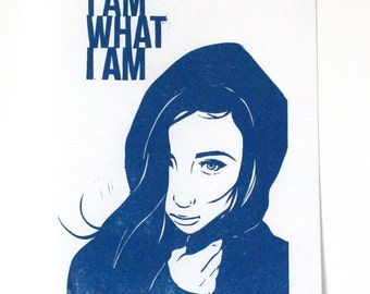 I AM WHAT I AM  original lino print, hand carved, hand printed, block print, quote, blue