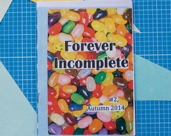 Forever Incomplete - Issue 2 zine / perzine