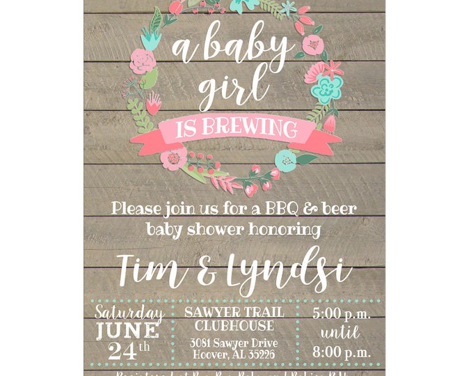 Baby Girl Brewing Brew Beer BBQ Co-ed Shower Party Floral Wreath Wood Invitation - DIGITAL FILE