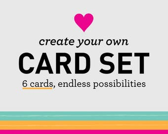 Create Your Own Card Set/Bundle Pack, 6 Cards Mix and Match