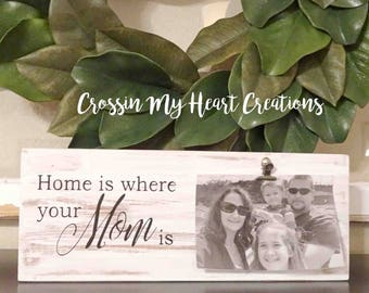Home Is Where Your Mom Is Wooden Photo Block | Gift, New Mom, Mother's Day, Picture Holder, Farmhouse Style