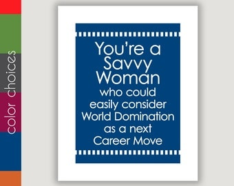Savvy Woman, graduation gift, The West Wing, feminist art, inspirational quote, motivational art, office wall art, stong women, girl power