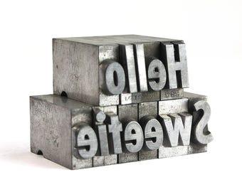 HELLO SWEETIE - 36pt Vintage Metal Letterpress