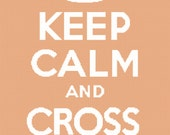 Keep Calm and Cross Stitch Cross Stitch Pattern PDF