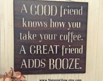 Coffee Sign, Booze, Best Friend Gift, Coffee Decor, Coffee Lover Gift, 12x12, Kitchen Sign Decor, Coffee Bar, Booze Decor, Coffee Lover Sign