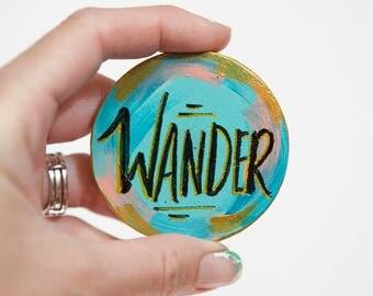 Wander Art Magnet, Travel Gift, Wanderlust Art, Hand Lettered Words, Gift for Friend, Rainbow Art, Spiritual Gift, Gypsy Gift, Joyful Roots