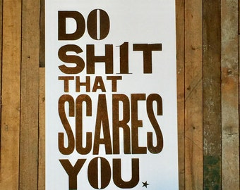 Black and White Letterpress Sign, Do Sht That Scares You Motivational Poster Inspirational Wall Art Typography Big Bold Letter 11x17 Print