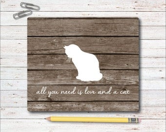 Mouse Pad, Mousepad, Cats, Office Mousepad, Desk Mouse Pad, All You Need Is Love And A Cat, Cat Lover, Gift for Cat Lover