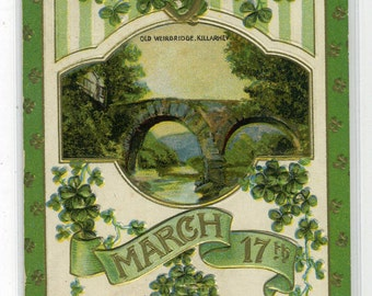 St Patrick's Day Holiday Greeting Old Weirbridge Killarney Ireland 1910c postcard