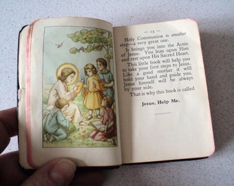 1930s Jesus, Help Me Prayer Book for a Very Young Child. Written in the Simplest Language Beautifully Illustrated Catholic Robert Power