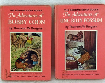 Two Vintage Thornton Burgess Books Adventures of Bobby Coon Unc' Billing Possum Bedtime Story Books 1970 Harrison Cady Illustrations