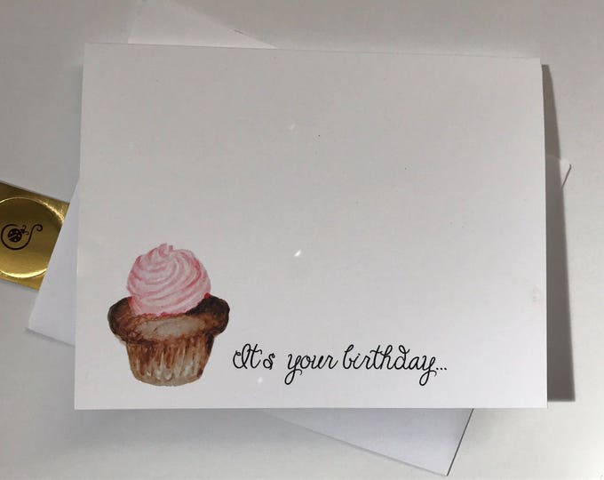 Cupcake Birthday Card, Indulge a little, watercolor card, made on recycled paper, comes with envelope and seal