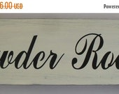 20% OFF TODAY Powder Room Sign 6 x 18