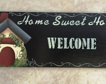 Welcome Sign Hand Painted Home Sweet Home Country Cottage OFG Team Folk Art Tole Wall Hanging Outdoor Home Decor